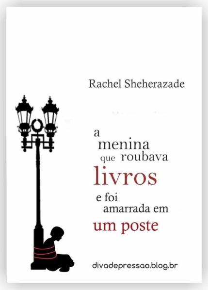 """Rachel Sheherazade e seu livro para """"pessoas de bem""""."""
